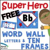Superhero Word Wall Letter Headers & Ten Frame Posters
