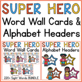 Superhero Word Wall Word Cards & Alphabet Headers Bundle