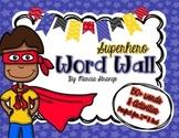 Superhero Word Wall and Word Wall Activities