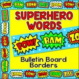 Superhero Bulletin Board Boarders