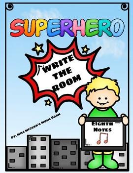 Superhero Write the Room Eighth Notes (ti-ti)