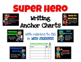 Superhero Writing Anchor Charts with Blank Rubrics