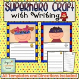 Superhero Writing & Art Project