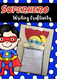 Superhero Writing Craftivity