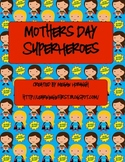 Superhero Writing (Mothers Day)