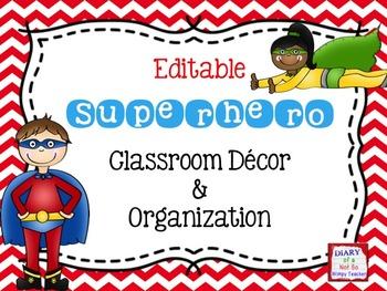 Superhero and Chevron Theme EDITABLE Classroom Decor