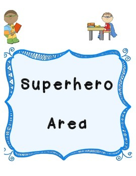 Superhero area