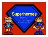 Superhero banner & student tags