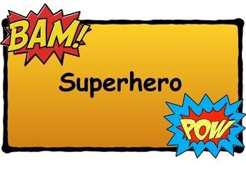 Superhero behaviour wall chart