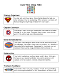 Superhero collaborative group jobs