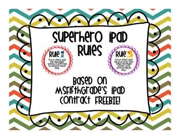 Superhero iPad Rules - Based on the FREE iPad Contract!