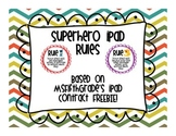 Superhero iPad Rules - Based on the FREE iPad Contract!