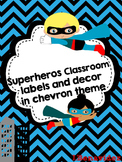 Superhero kids and Chevron editable posters and labels plus decor
