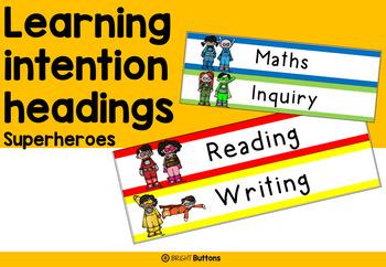 Learning intention headings - superhero theme