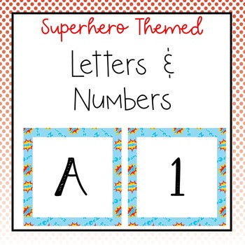 Superhero letters and numbers for bulletin board, calendars, & class management