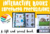 Superhero prepositions interactive book