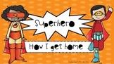 Superhero theme How I Get Home chart