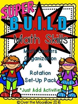 Superhero themed B.U.I.L.D. Math Centers Organization & Ro