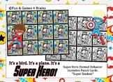 "Superhero themed ""Super Student"" Behavior, Incentive Punch Cards"