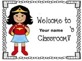 Superhero welcome signs