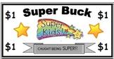 "Superhero/Superkid Behavior Incentive Money- ""Super Buck"""