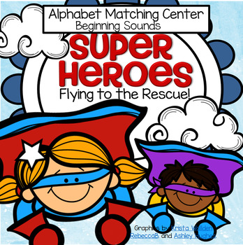 Superheroes Alphabet Beginning Sounds Center in Color and B/W