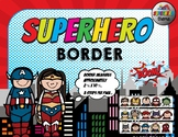 Superheroes Border