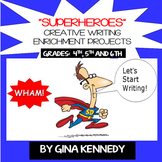 """""""Superheroes"""" Writing Projects, Creative Writing that Students Love!"""