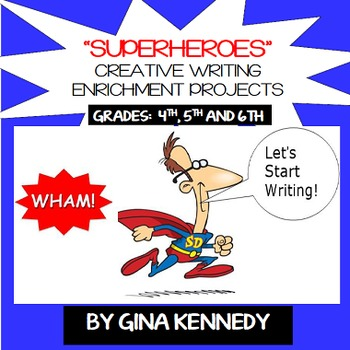 """Superheroes"" Writing Projects, Creative Writing that Students Love!"