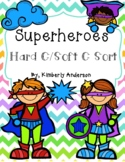 Superheroes Hard C / Soft C Card Sort and Practice