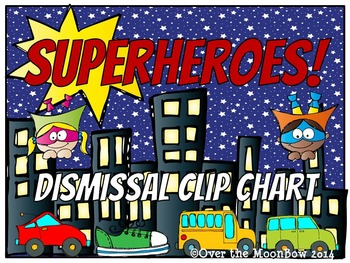 Superheroes! How We Go Home Dismissal Clip Chart