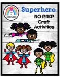 Superheroes NO PREP Craft Pack: Morning Work, Centers, Fas
