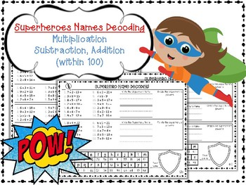 Superheroes Names Decoding Multiplication, Subtraction, Addition (within 100)