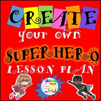 Superheroes Poster Visual Art Lesson Plan - SUB Plan