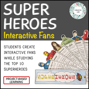 Superhero Project - Interactive Fan - PBL