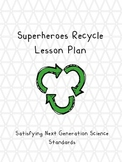 Superheroes Recycle Lesson Plan