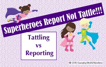 Superheroes Report Not Tattle: Tattling vs. Reporting SmartBoard Lesson