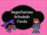Superheroes Schedule Cards Editable