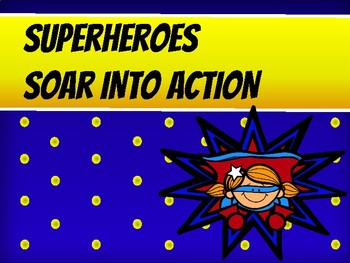 Action Verbs - Superheroes Soar into Action