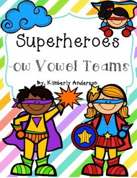 Superheroes: Superheroes Card Sort and Worksheet (-ow Vowel Teams)