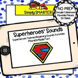 Superheroes Themed Beginning Sound Activities For GOOGLE CLASSROOM
