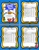 Superheroes Daily Behavior Reports