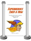 Superheroes Then & Now
