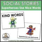 Superheroes Use Nice Words