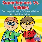 #counselorgoals Superheroes Vs. Villains: kind vs. rude behavior