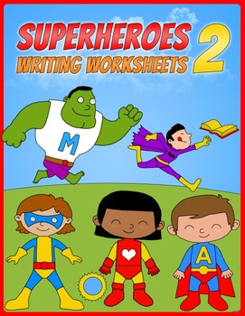 Superheroes Writing Worksheets - 02