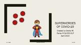 Superheroes of COVID-19 Smarty Symbols