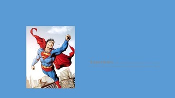 Superheroes on Text Features and Main idea with key details