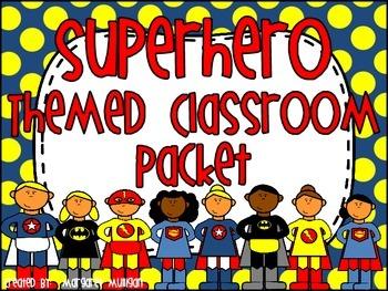 Superheros Classroom Theme Packet
