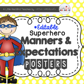 Superhero Manners and Expectations Posters {Editable}